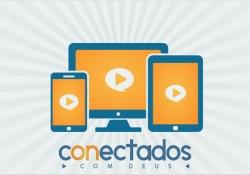Inauguração Canal TV Conectados com Deus